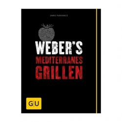 Weber`s Mediterranes Grillen