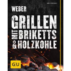 Weber`s Grillen mit Briketts und Holzkohle