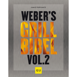 Weber® `s Grill Bibel Vol II