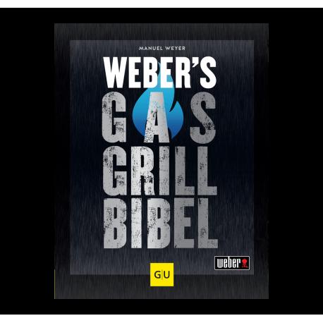 Weber`s Gas Grill Bibel